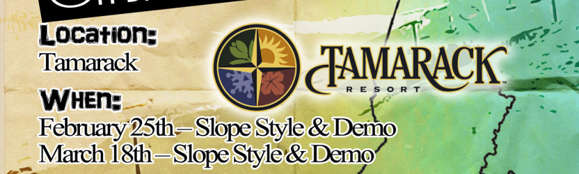 TAMARACK SLOPESTYLE AND ON-SNOW DEMO – FEB.25TH